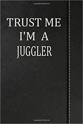 """Trust Me I'm a Juggler: Weekly Planner Calendar yearly 365 Notebook 120 pages 6""""x9"""" Download Epub ebooks"""