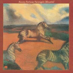 Sonny Fortune Serengeti Minstrel