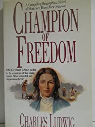 Champion of Freedom (Biographical Fiction Series)