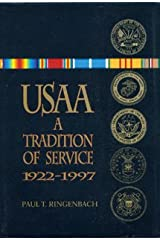 USAA: A Tradition of Service, 1922-1997 Hardcover