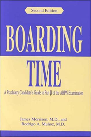 Boarding Time: A Psychiatry Candidate's Guide to Part II of