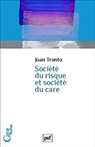 Le risque ou le care ? par Joan C. Tronto