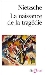 """Afficher """"La Naissance de la tragédie"""""""