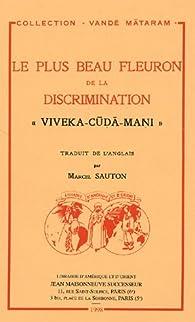 Le plus Beau Fleuron de la Discrimination : Viveka-Cuda-Mani par  Sankara