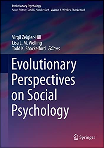 Evolutionary Perspectives on Social Psychology (Evolutionary Psychology) 2015 Edition, Kindle Edition