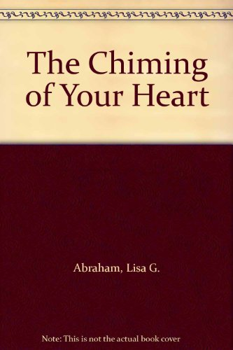 The Chiming of Your Heart (Chiming Heart)
