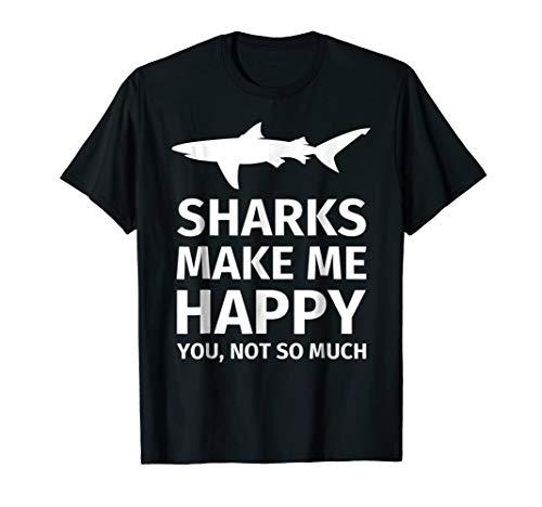 Shark Gifts for Shark Lovers - Funny Sharks Happy T-Shirt