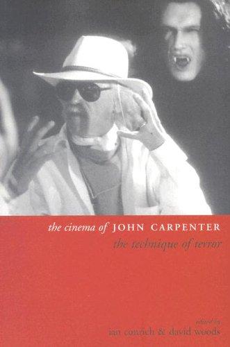 The Cinema of John Carpenter: The Technique of Terror (Directors' Cuts)