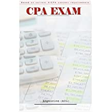 CPA Exam Audio Review ; REGULATION (REG): Ethics, professional, legal responsibilities. Business Law. Federal tax procedures. Federal taxation: property transactions, individuals, entities.
