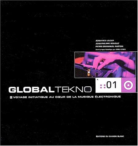 Global-Tekno-Voyage-initiatique-au-coeur-de-la-musique-lectronique