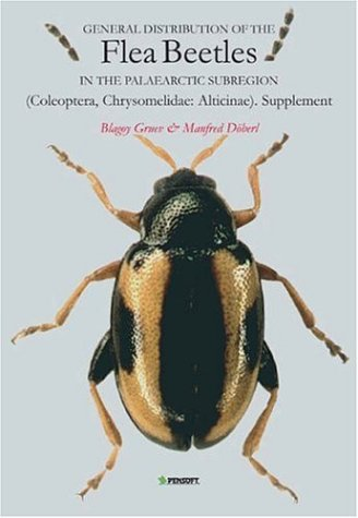 General Distribution of the Flea Beetles in the Palaearctic Subregion: Coleoptera, Chrysomelidae: Alticinae Supplement (Paunistica)
