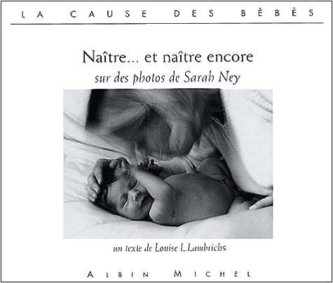 Naitre... Et Naitre Encore (Collections Psychologie)