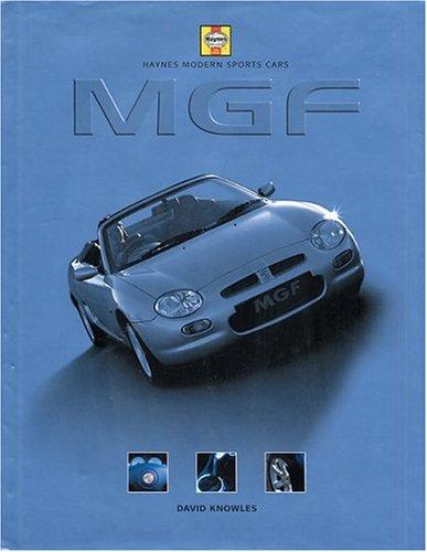 MGF (Haynes Modern Sports Cars S.)
