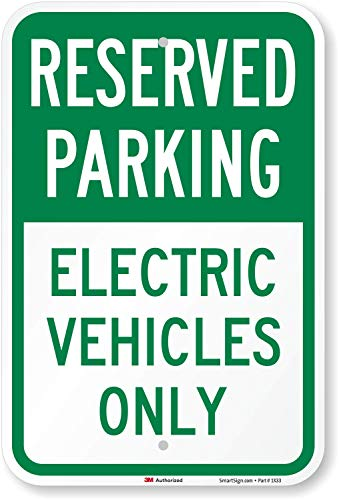 Reserved Parking - Electric Vehicles Only Sign, 18