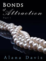 Bonds of Attraction - Part 1 (An Erotic Romance Serial Novel)