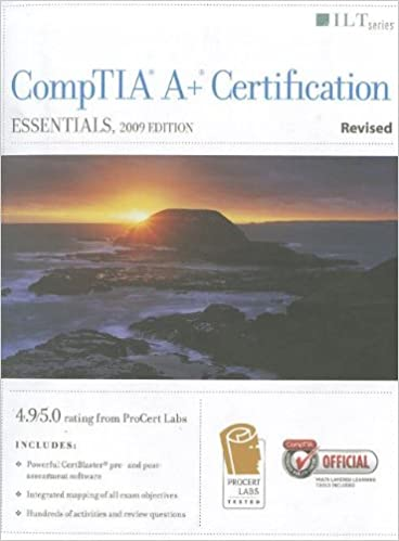 Download gratuito di libri inglesi Comptia A+ Certification: Essentials, 2009 Edition, Revised + Certblaster (ILT) DJVU