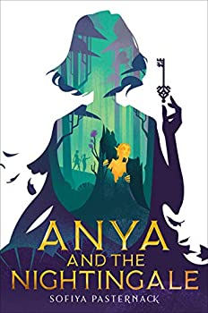 Anya and the Nightingale by Sofiya Pasternack science fiction and fantasy book and audiobook reviews
