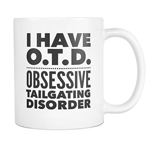 ArtsyMod OTD OBSESSIVE TAILGATING DISORDER Typography Premium Coffee Mug, PERFECT FUN GIFT for the Sports, Football, Tailgating Lover! Attractive Durable White Ceramic Mug (15oz., Black Print)