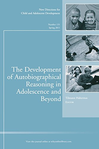 The Development of Autobiographical Reasoning in Adolescence and Beyond: New Directions for Child and Adolescent Develop