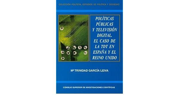 Políticas públicas y televisión digital: El caso de la TDT en ...