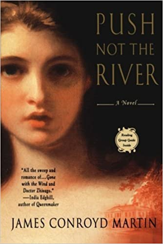 Book Push Not the River [Paperback] [2004] (Author) James Conroyd Martin