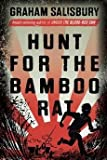 [(Hunt for the Bamboo Rat)] [By (author) Graham Salisbury] published on (September, 2015)