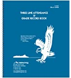 12-WGB Three-Line Whaley Gradebook (10.5 x 12 inches) -- 3 Twelve-week sessions -- Time tested grade and attendance tracking.