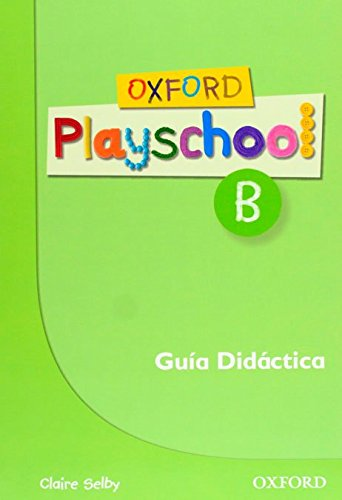 OXF PLAYSCHOOL B GUIA (ESP): 9780194734165: Amazon.com: Books