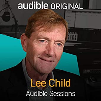 lee child audible sessions free exclusive interview