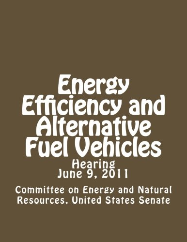 Energy Efficiency and Alternative Fuel Vehicles