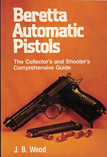 Beretta Automatic Pistols ()