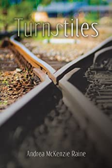 Turnstiles by [Raine, Andrea McKenzie]