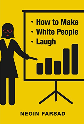 Amazon how to make white people laugh ebook negin farsad how to make white people laugh by farsad negin fandeluxe Image collections