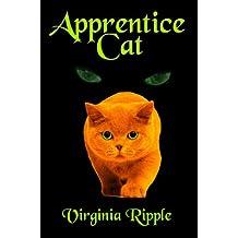Apprentice Cat: Toby's Tale Book 1 (Master Cat Series)