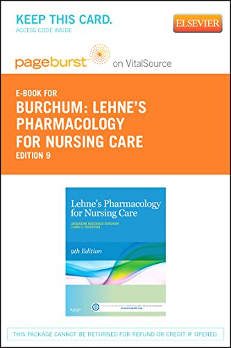 Lehne's Pharmacology for Nursing Care - Elsevier eBook on VitalSource (Retail Access Card), 9e by Saunders