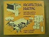 Architectural Drafting : Functional Planning and Creative Design, Stegman, George K. and Stegman, Harry J., 0826910424