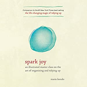 Spark Joy Audiobook