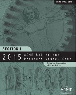 ASME BPVC-I-2015 2015 ASME Boiler and Pressure Vessel Code, Section I: Rules for Construction of Power Boilers
