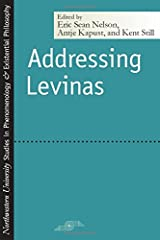 Addressing Levinas (Studies in Phenomenology and Existential Philosophy) Paperback