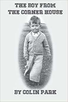 Book The Boy From The Corner House by Colin Park (2014-05-27)