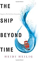 The Ship Beyond Time (Girl From Everywhere)