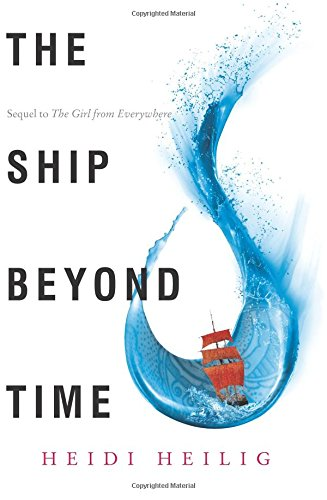 """The Ship Beyond Time"" av Heidi Heilig"