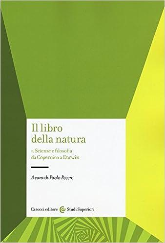 Il libro della natura: 1 (Studi superiori): Amazon.es: P. Pecere: Libros en idiomas extranjeros