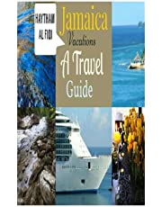 Jamaica Vacations: A Travel Guide