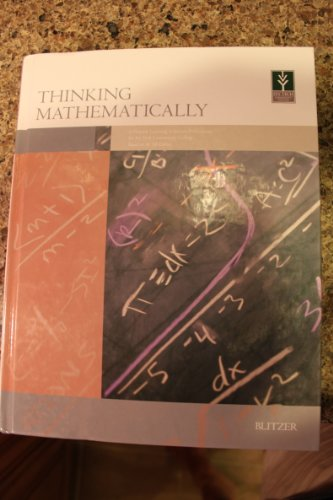 Thinking Mathematically (Thinking Mathematically A Pearson Learning Solutions Publication for Ivy Tech Community College based on the 5th edition)