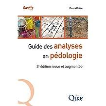 Guide des analyses en pédologie: 3e édition revue et augmentée (Savoir faire) (French Edition)