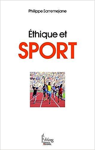 Amazon Fr Ethique Et Sport Philippe Sarremejane Livres
