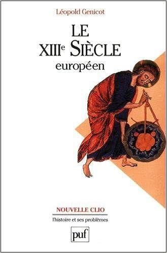 Téléchargement Le XIIIe siècle européen pdf