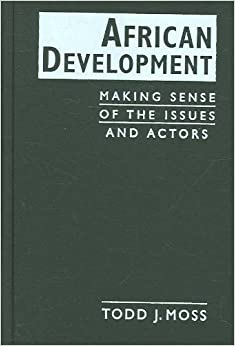Book African Development: Making Sense of the Issues and Actors
