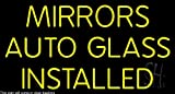 Mirror Auto Glass Installed Clear Backing Neon Sign 20'' Tall x 37'' Wide